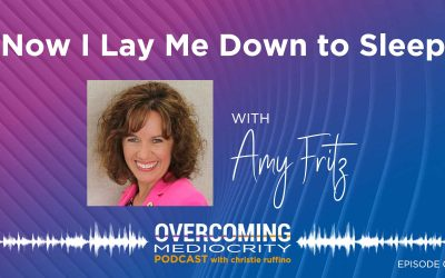 13: Amy Fritz on Now I Lay Me Down To Sleep