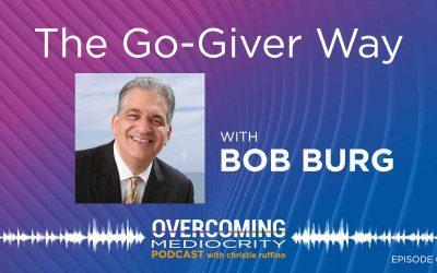 1: Bob Burg on The Go-Giver Way