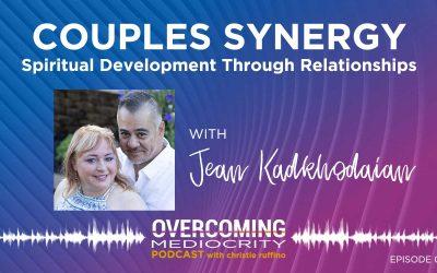 14: Jean Kadkhodaian on Couples Synergy – Spiritual Development Through Relationships