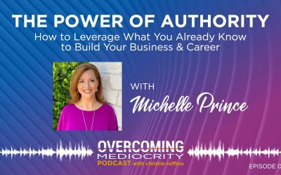 "2: Michelle Prince on The Power of ""Author""ity"