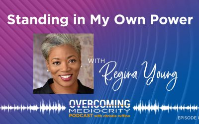 19: Regina Young on Standing in My Own Power