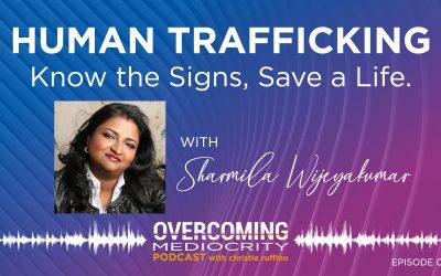 24: Sharmila Wijeyakumar on Human Trafficking