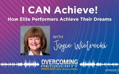 25: Joyce Wietrecki on I CAN Achieve