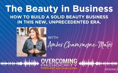 28: Amber Champagne-Matos on The Beauty in Business