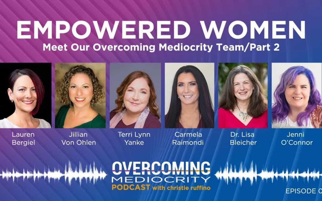 43: Empowered Women Speak Out – Episode #2