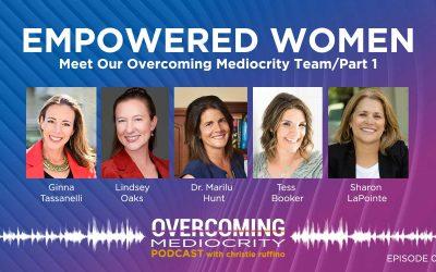 42: Empowered Women Speak Out – Episode #1