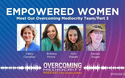 44: Empowered Women Speak Out – Episode #3