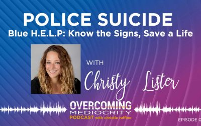 OM48: Christy Lister   POLICE SUICIDE – Blue H.E.L.P: Know the Signs, Save a Life